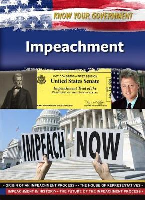 Impeachment - Know Your Government (Hardback)
