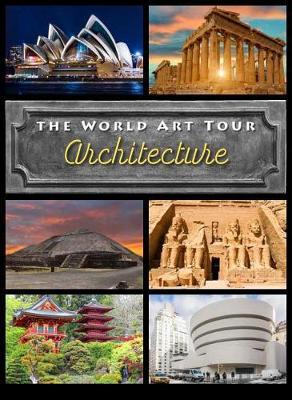 Architecture - The World Art Tour (Hardback)