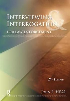 Interviewing and Interrogation for Law Enforcement (Paperback)