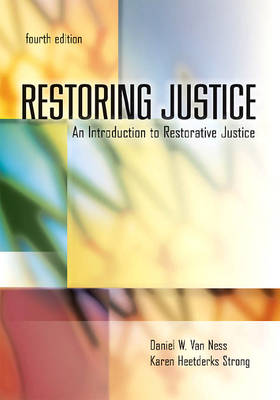 Restoring Justice: An Introduction to Restorative Justice (Paperback)