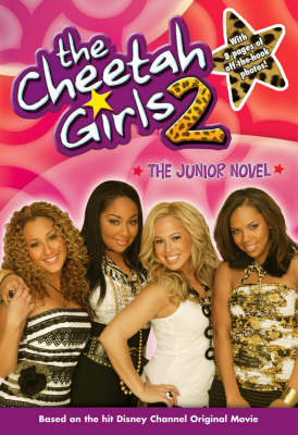The Cheetah Girls Novel Vol.2: The Original Movie Novelization (Paperback)