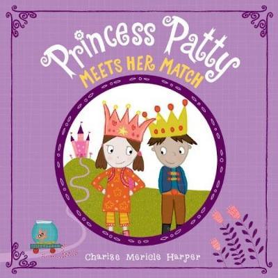Princess Patty Meets Her Match (Hardback)