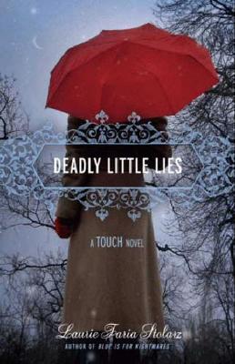 Deadly Little Lies: A Touch Novel (Paperback)