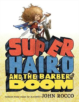 Super Hair-o And The Barber Of Doom (Hardback)
