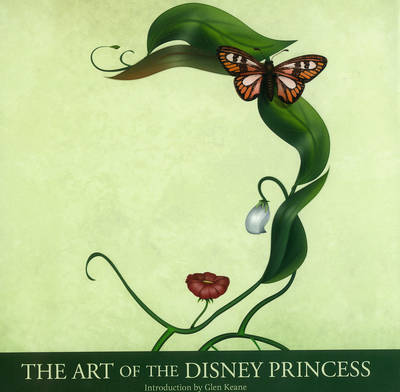 The Art Of The Disney Princess (Hardback)