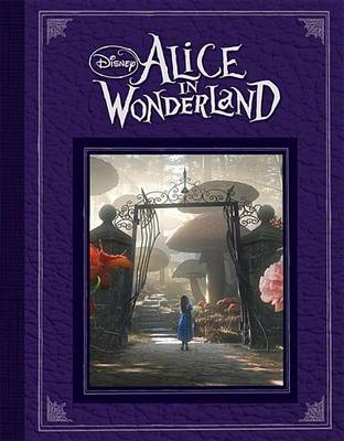 Disney: Alice In Wonderland (based On The Motion Picture Directed By Tim Burton) (Hardback)