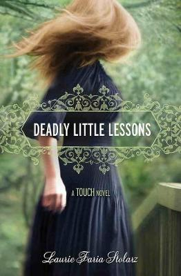 Deadly Little Lessons: A Touch Novel (Paperback)