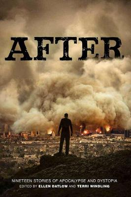 After: Nineteen Stories of Apocalype and Dystopia (Paperback)
