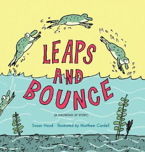Leaps And Bounce (Hardback)