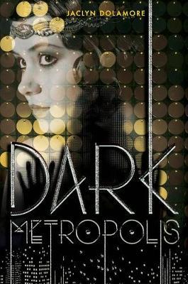 Dark Metropolis (Hardback)