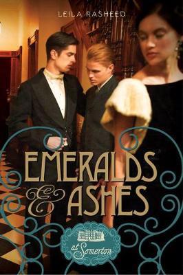 Emeralds & Ashes: At Somerton (Hardback)