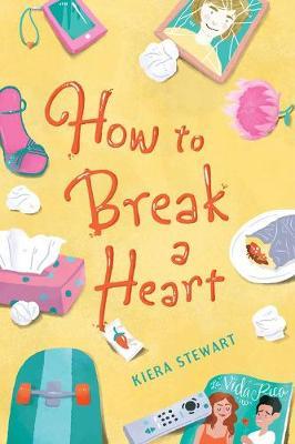 How To Break A Heart (Hardback)