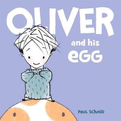 Oliver And His Egg (Hardback)