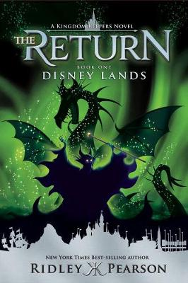 Kingdom Keepers: The Return Disney Lands (Hardback)
