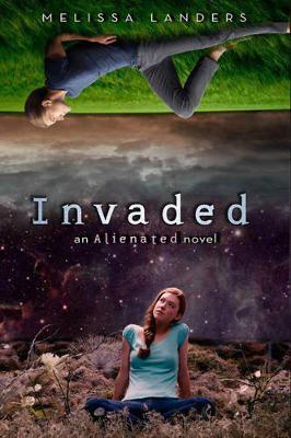 Invaded: An Alienated Novel (Paperback)