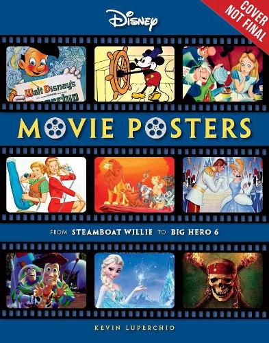 Disney Movie Posters: From Steamboat Willie to Inside Out (Paperback)