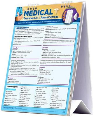 Medical Terminology & Abbreviations Desktop Easel Book: a QuickStudy Reference Tool for Students and Medical, Health & Administrative Fields (Spiral bound)