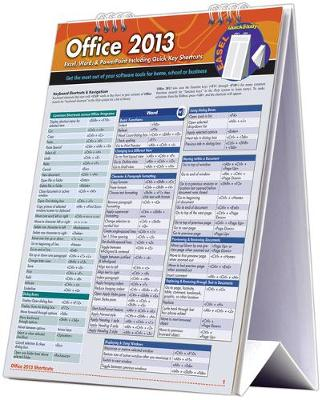 Microsoft Office 2013 Desktop Easel Book: a QuickStudy Reference Tool for Excel, Word, & PowerPoint Including QuickKey Shortcuts (Spiral bound)