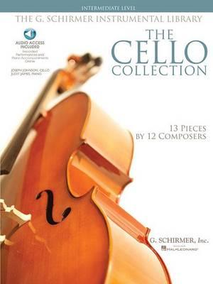 The Cello Collection: Intermediate Level / G. Schirmer Instrumental Library (Book)