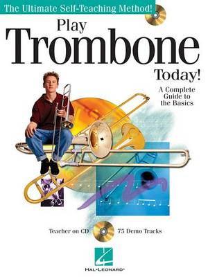 Play Trombone Today] - A Complete Guide To The Basics (Paperback)