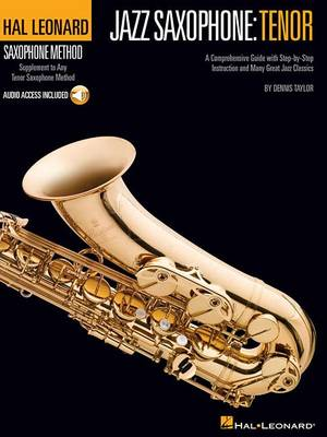 Hal Leonard Saxophone Method: Jazz Saxophone - Tenor (Book/Online Audio) (Paperback)