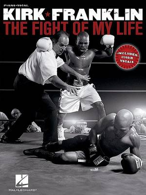 Franklin Kirk The Fight Of My Life Piano Vocal Guitar Songbook (Paperback)