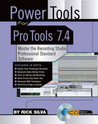 Power Tools for Pro Tools 7.4 (Paperback)