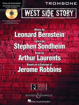 West Side Story Play-along: Solo Arrangements of 10 Songs with CD  - Trombone