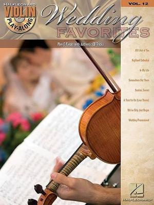 Violin Play-Along Volume 13: Wedding Favourites (Paperback)