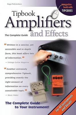 Tipbook Amplifiers and Effects: The Complete Guide (Paperback)