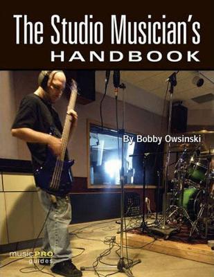 The Studio Musician's Handbook - Hal Leonard Music Pro Guides