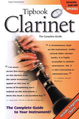 Tipbook Clarinet: The Complete Guide (Paperback)