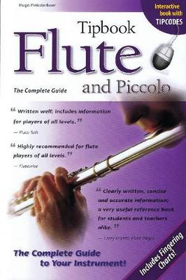 Tipbook Flute and Piccolo: The Complete Guide (Paperback)
