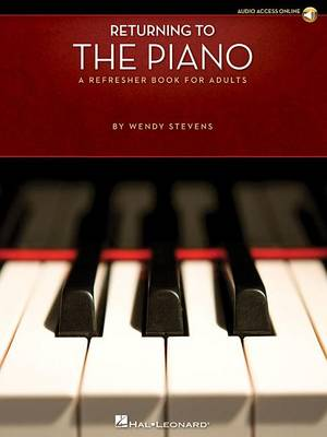 Wendy Stephens: Returning To The Piano - A Refresher Book For Adults (Paperback)