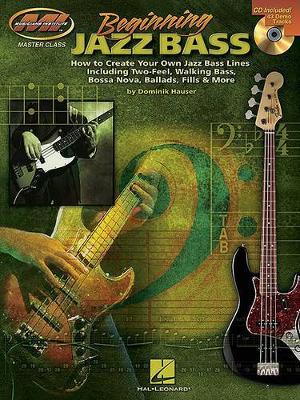 Dominik Hauser: Beginning Jazz Bass (Paperback)