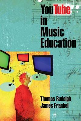James Frankel/Thomas Rudolph: Youtube in Music Education (Paperback)
