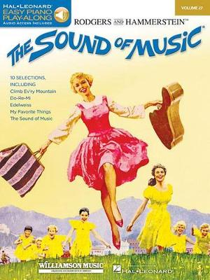 Easy Piano CD Play-Along Volume 27: The Sound Of Music (Book/Online Audio) (Paperback)