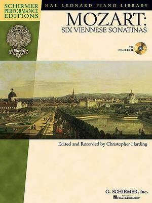 W.A. Mozart: Six Viennese Sonatinas - Schirmer Performance Edition (Paperback)