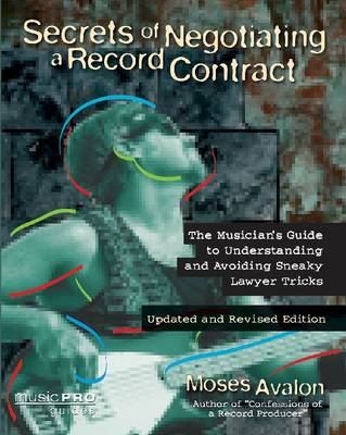 Moses Avalon: Secrets of Negotiating a Record Contract (Paperback)