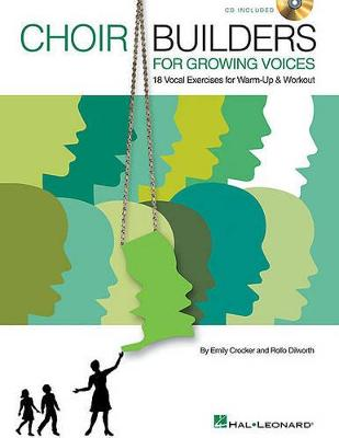 Choir Builders For Growing Voices - 18 Vocal Exercises For Warm-up And Workout (Book/Online Audio) (Paperback)