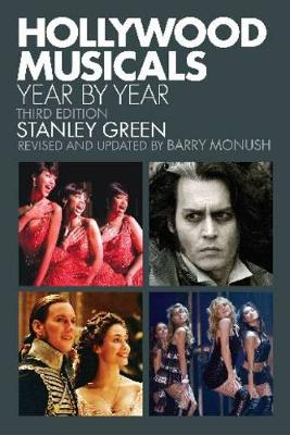 Stanley Green/Barry Monush: Hollywood Musicals Year by Year (Paperback)