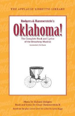 Oklahoma!: The Complete Book and Lyrics of the Broadway Musical (Paperback)
