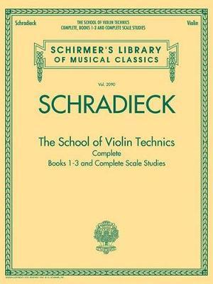 The School of Violin Technics Complete (Book)