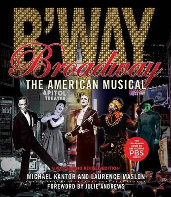 Broadway: The American Musical (Paperback)