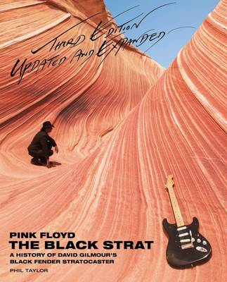 Pink Floyd: the Black Strat: A History of David Gilmour's Black Fender Stratocaster (Paperback)