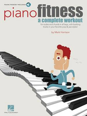 Mark Harrison: Piano Fitness - A Complete Workout (Paperback)