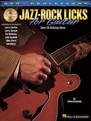 Steve Freeman: Jazz-Rock Licks for Guitar (Paperback)