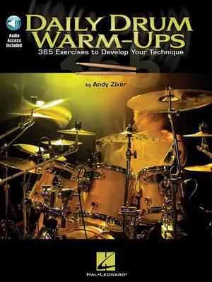 Daily Drum Warm-Ups - 365 Exercises to Develop Your Technique (Paperback)