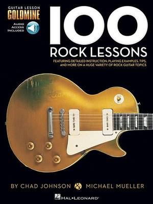 Chad Johnson/Michael Mueller: 100 Rock Lessons (Book/Online Audio) (Paperback)