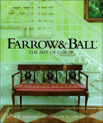 Farrow & Ball: The Art of Color (Hardback)